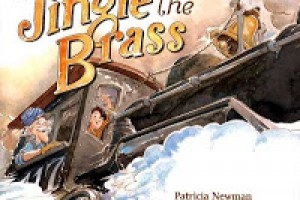 #PictureBookMonth Theme: Travel :|: Read Jingle the Brass by Patricia Newman #railroad #literacy #elemed