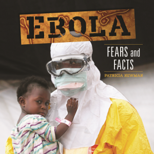 """Ebola:"""" Fears and Facts cover"""