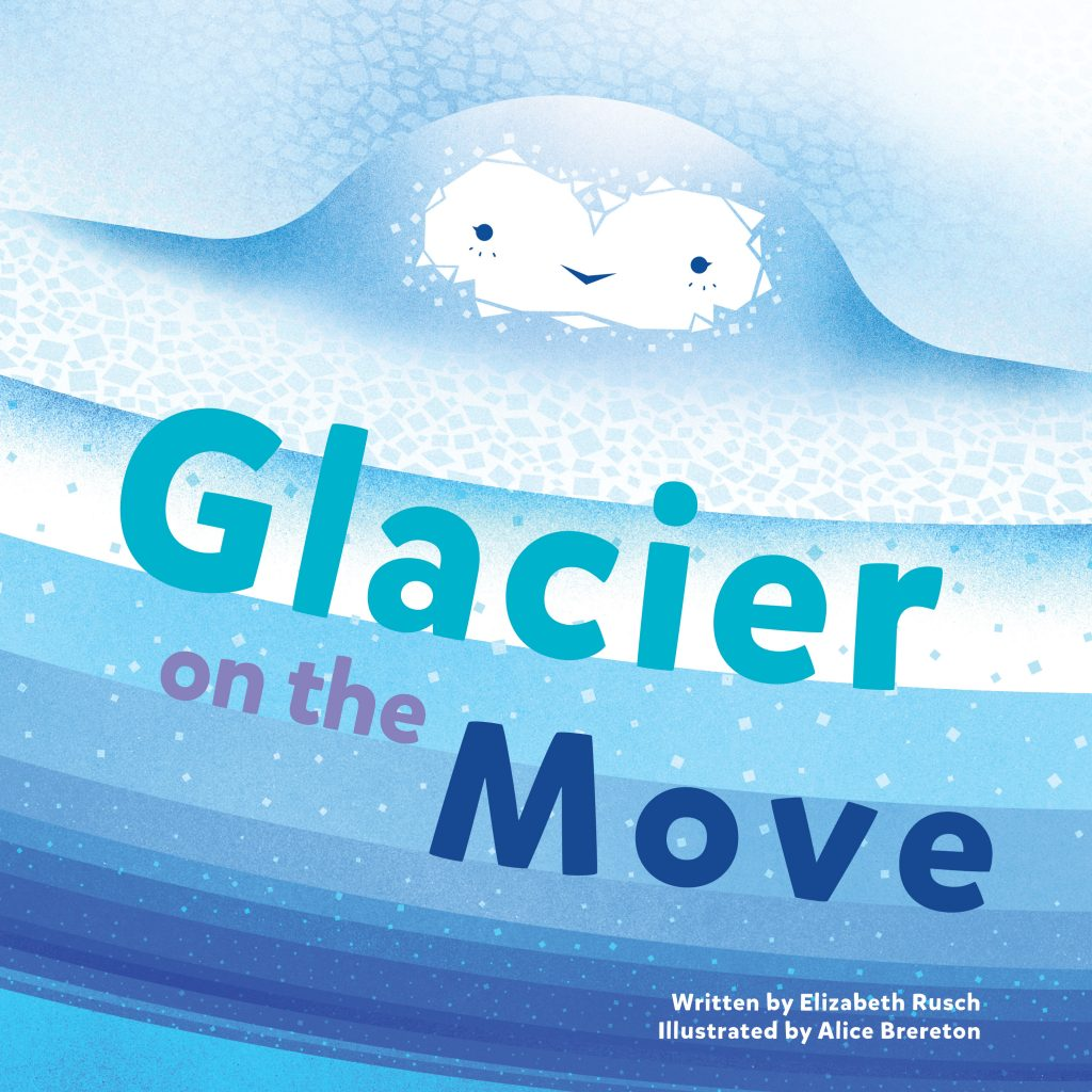 Bring science to life FINAL GLACIER COVER